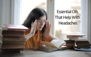 Essential Oils That Help With Headaches